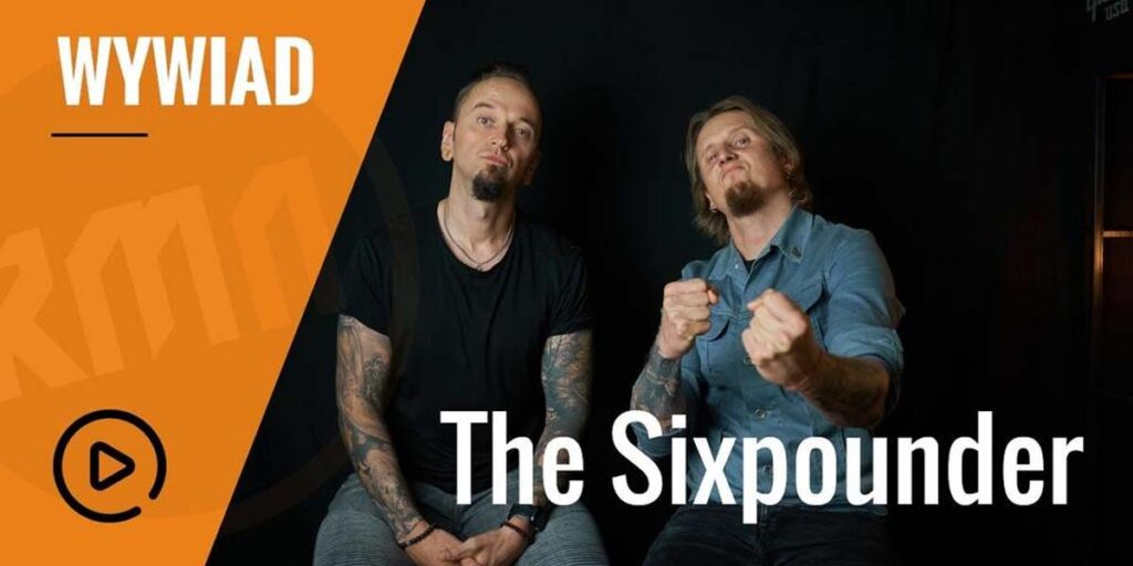 Wywiad z The Sixpounder